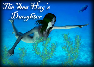 The Sea Hag's Daughter